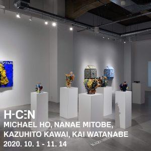 H-C-N MICHAEL HO, NANAE MITOBE, KAZUHIRO KAWAI, KAI WATANABE 2020 10.1 - 11.14