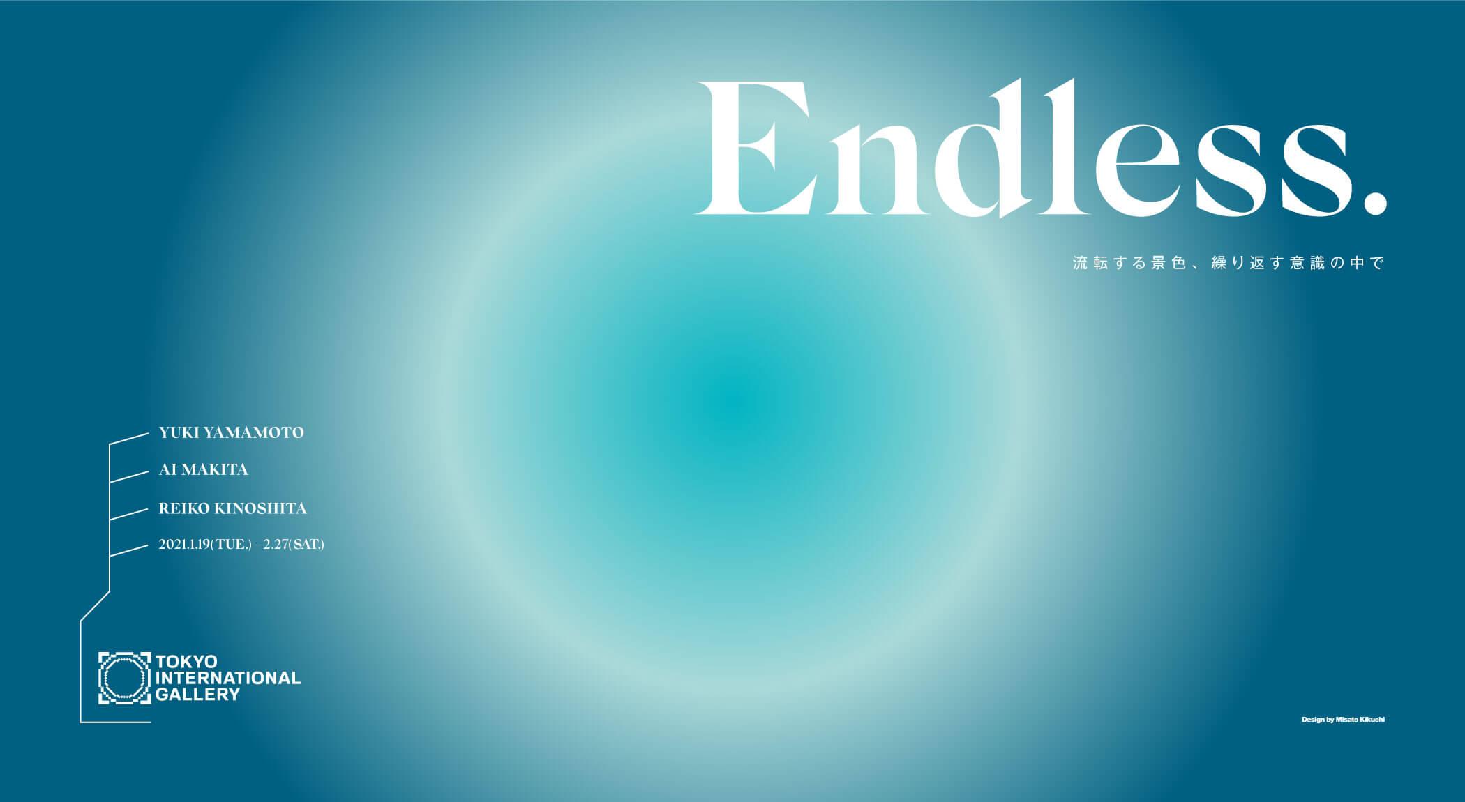 Endless.
